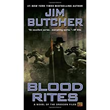 Blood Rites (Dresden Files, Band 6)