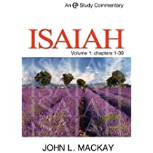 Isaiah Vol 1: Chapters 1-39 (EPSC Commentary Series)