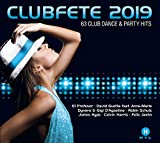 Clubfete 2019 (63 Club Dance & Party Hits)