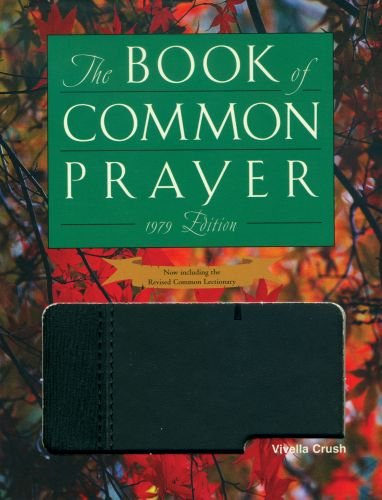 1979 Book of Common Prayer Deluxe Gift Editino (Book Prayer Of 1979 Common)