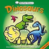 Basher Basics: Dinosaurs: The bare bones by Simon Basher (2012-08-21)