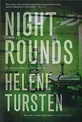 Night Rounds (An Irene Huss Investigation) by Helene Tursten (2012-02-14)