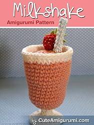 Strawberry Milkshake Amigurumi Pattern - [Beginner Friendly] (Crochet Pattern Books) (English Edition)