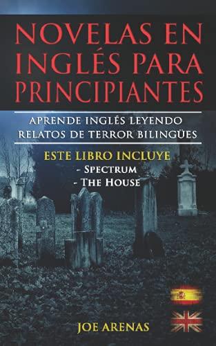 Novelas Inglés Para Principiantes: Aprende Inglés