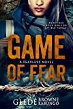 Game of Fear: A gripping psychological thriller with a shocking twist (Fearless Series) (English Edition)