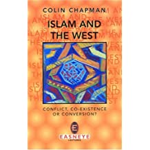 Islam and the West (Easneye lectures)