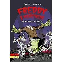 Freddy & monstrene #1: Boris taber hovedet (Danish Edition)