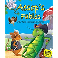 Large Print: Aesops Fables: All Time Treasured Stories : Large Print