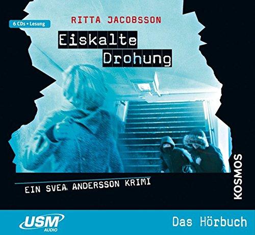 Svea Andersson: Eiskalte Drohung: Teil 3 der Jugend-Krimireihe