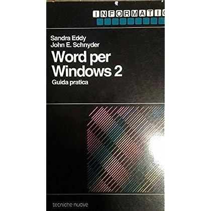 Word Per Windows 2. Guida Pratica