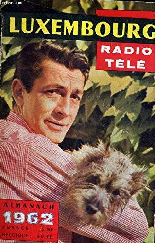 ALMANACH RADIO TELE LUXEMBOURG 1962 - Je...