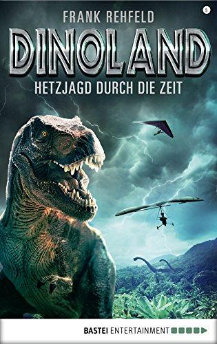 Dino-Land - Folge 05: Hetzjagd durch die Zeit (Rückkehr der Saurier)
