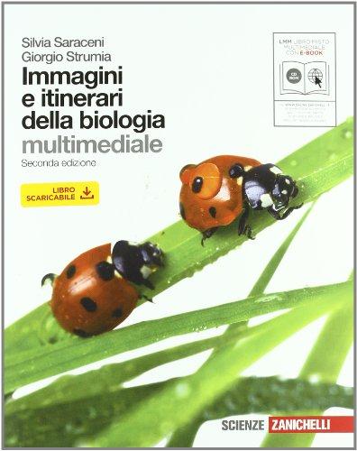 Immagini e itinerari della biologia. Con espansione online. Per le Scuole superiori. Con CD-ROM