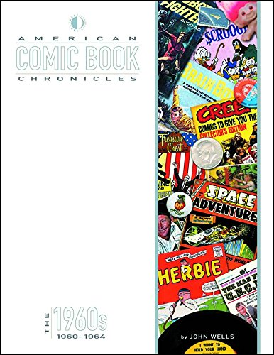 American Comic Book Chronicles: 1960-64 por John Wells