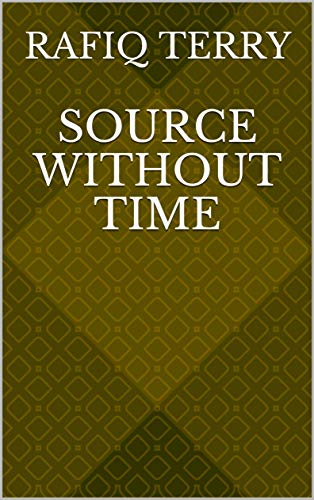 Source Without Time (Finnish Edition) por Rafiq Terry