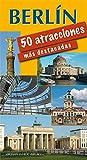 Berlín (Berlin) 50 atracciones más destacadas