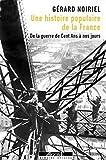 Une histoire populaire de la France - De la guerre de Cent Ans à nos jours