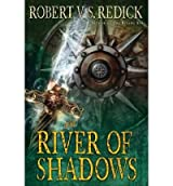 [ The River of Shadows Redick, Robert V. S. ( Author ) ] { Paperback } 2011