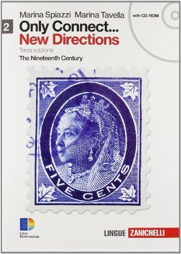 Only connect... new directions. Per le Scuole superiori. Con CD-ROM. Con espansione online: 2