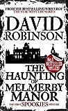 The Haunting of Melmerby Manor (#1 Spookies Mystery) (Spookies Mystery Series)