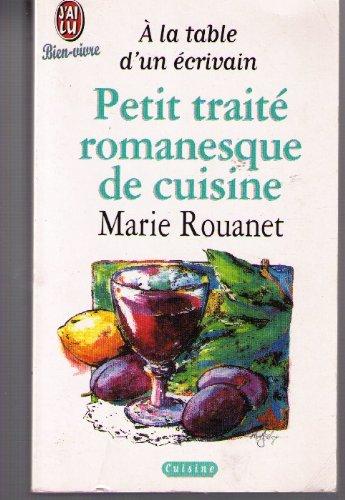Petit traité romanesque de cuisine par Marie Rouanet