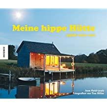 Meine hippe Hütte: stylish - retro - cool