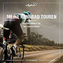 vollgeherzt: Meine Rennrad Touren: Das Ausfüllbuch für das liebste Hobby