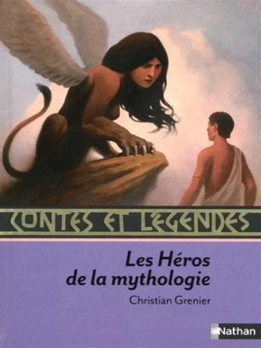 Contes et legendes: Les heros de la mythologie (Contes et Légendes) por Michael Ende
