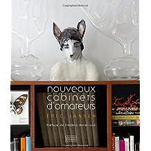 Nouveaux Cabinets D'Amateurs/New Amateur Firms