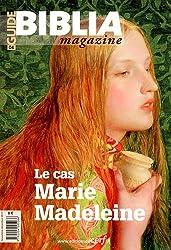 Guide Biblia Magazine, N° 4 : Le cas Marie Madeleine