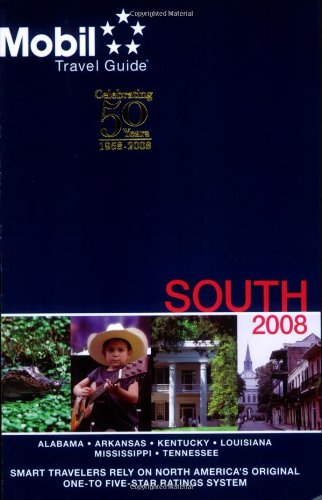 Mobil Travel Guide 2008 South (Forbes Travel Guide South)