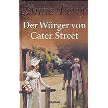 Der Würger von Cater Street (Ein Inspector Pitt Roman) Anne Perry