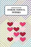 Scarica Libro Insieme Verso Il Futuro (PDF,EPUB,MOBI) Online Italiano Gratis