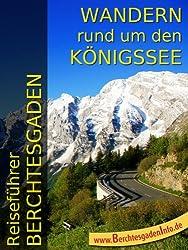 Reiseführer Berchtesgaden - Wandern rund um den Königssee