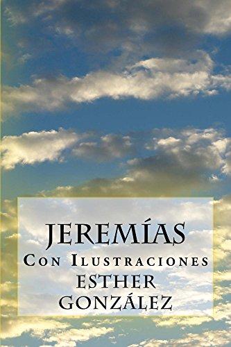 Jeremias con ilustraciones (Galician Edition) por Esther Gonzalez