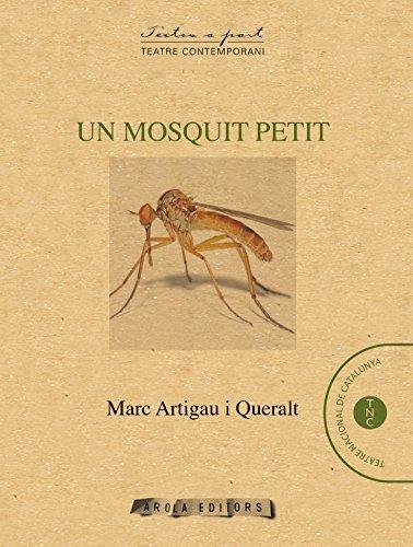 Un mosquit petit (Textos a part)