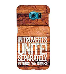 Introverts Unite Separately 3D Hard Polycarbonate Designer Back Case Cover for Samsung Galaxy S6 :: Samsung Galaxy S6 G920