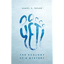 Yeti: The Ecology of a Mystery