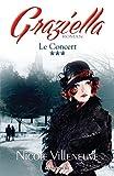 Telecharger Livres Le Concert Serie Graziella tome 3 (PDF,EPUB,MOBI) gratuits en Francaise