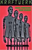 """Kraftwerk"": Man, Machine and Music"