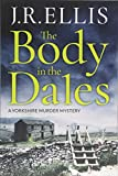 The Body in the Dales (A Yorkshire Murder Mystery)