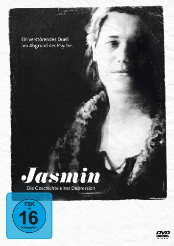 Jasmin - Die Geschichte einer Depression