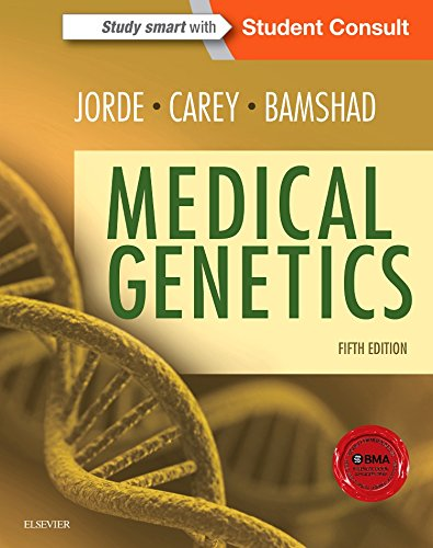 Medical Genetics, 5e par Lynn B. Jorde PhD, John C. Carey MD  MPH, Michael J. Bamshad MD