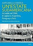 Un'estate sudamericana. Accadde nel 1966, il Cagliari in Argentina, Paraguay e Perù