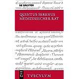 Medizinischer Rat / Liber medicinalis (Sammlung Tusculum)