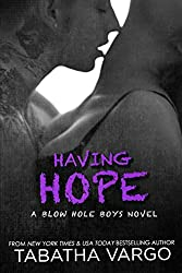 Having Hope (The Blow Hole Boys Book 4) (English Edition)