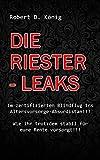 Die Riester – Leaks: Im zertifizierten Blindflug ins Altersvorsorge – Absurdistan!!    Wie ihr trotzdem stabil für eure Rente vorsorgt!!