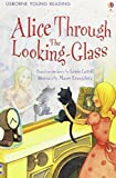 Alice Through the Looking Glass (Young Reading Level 2)