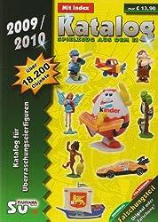 Katalog Spielzeug aus dem Ei 2009/2010 - Katalog für Überraschungseierfiguren