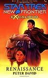 Excalibur Book Two: Renaissance (Star Trek: New Frontier - Excalibur 2, Band 10)